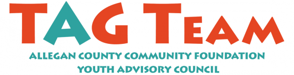 Allegan County Community Foundation Teen Advisory Council or TAG Team