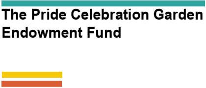The Pride Celebration Garden Endowment Fund