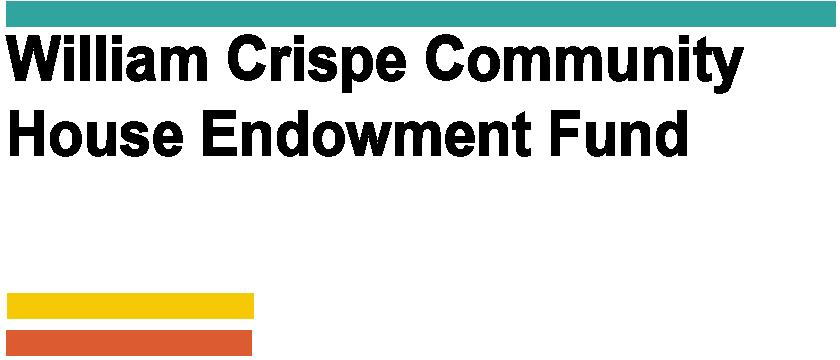 AGENCY - William Crispe Community House Endowment Fund