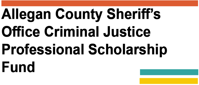 Allegan County Sheriff's Office Criminal Justice Professional Scholarship Fund