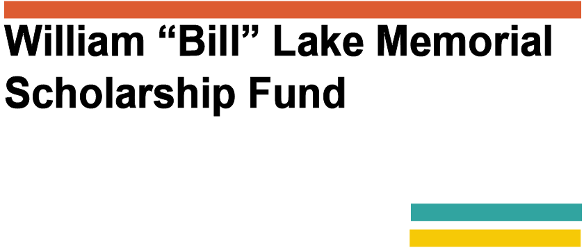 "William ""Bill"" Lake Memorial Scholarship Fund Logo"