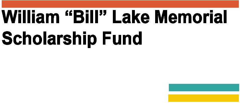 "William ""Bill"" Lake Memorial Scholarship Fund Logo"