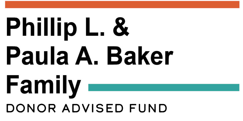 Phillip L & Paula A. Baker Family Donor Advised Fund