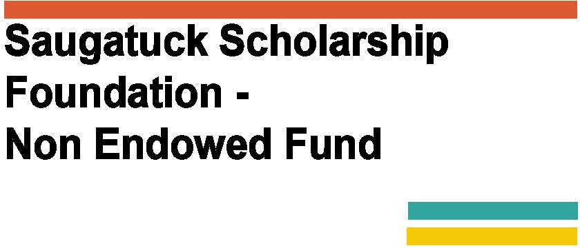 Saugatuck Scholarship Foundation - Non Endowed Fund